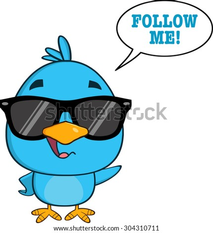 Cute Blue Bird With Sunglasses Cartoon Character Waving With Speech Bubble And Text. Vector Illustration Isolated On White - stock vector