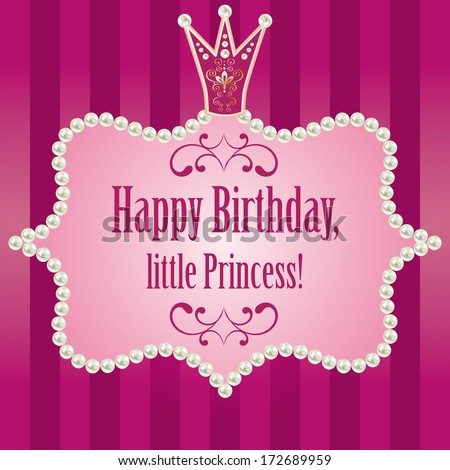 cute bright pink purple striped background. birthday card for little princess, glamour girl and woman. realistic pearls frame with crown vector illustration  - stock vector
