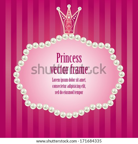 cute bright pink purple striped background for little princess,  glamour girl and woman.  realistic pearls frame with crown for your photo or sample text  vector illustration  - stock vector