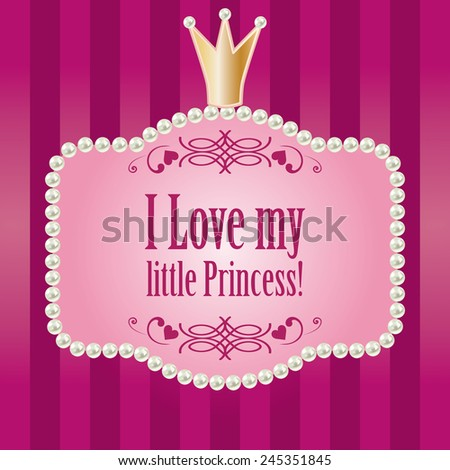 Cute bright pink purple striped background. greetings card for little princess, glamour girl and woman. realistic pearls frame with crown. vector illustration.  - stock vector