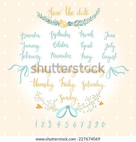 Cute calligraphic hand written calendar set (numbers, weeks, months, save the date) - stock vector