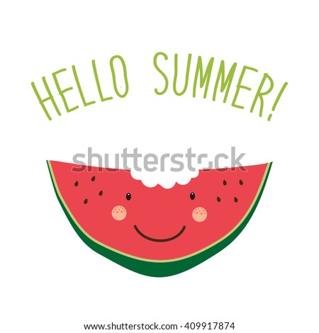 Cute Card Hello Summer As Funny Hand Drawn Cartoon Character Of Watermelon  And Hand Written Text