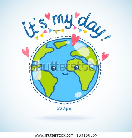 Cute cartoon Earth globe postcard. Earth day background. - stock vector