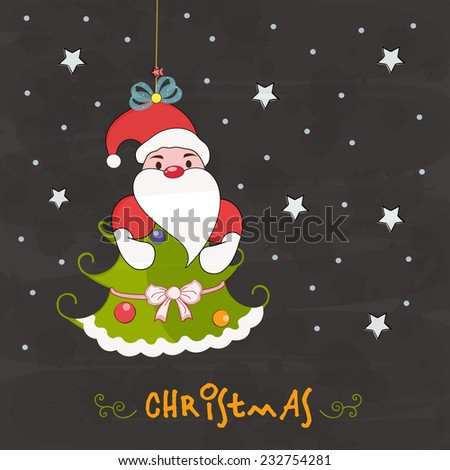 Cute cartoon of hanging Santa Claus with X-mas tree on stars decorated grey background for Merry Christmas celebration  - stock vector