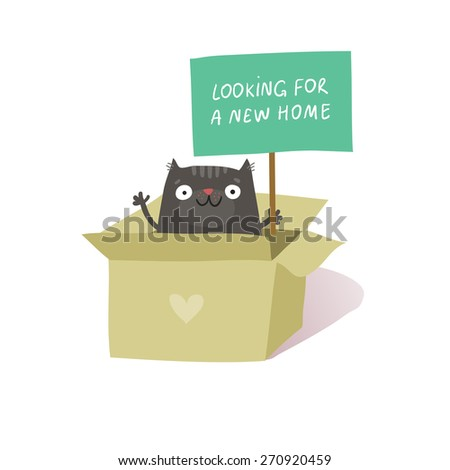 """Cute cat sitting in cardboard box and holding a placard """"Looking for a new home"""". Animal rights protection concept. Vector colorful illustration isolated on white  - stock vector"""