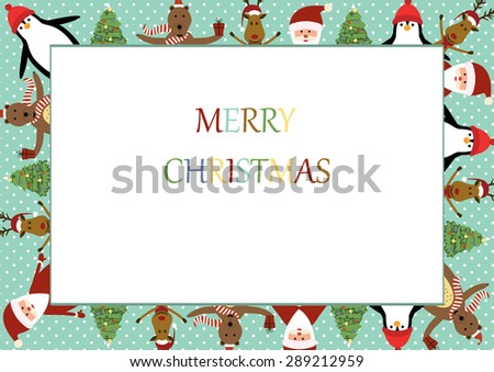 Cute christmas frame with Santa, reindeer, bear and penguin - stock vector