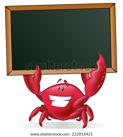 Cute Crab holding Blank Sign. Great illustration of a Cute Cartoon Crab holding a chalk style blackboard with his Pincers to display his fishy menu. - stock vector