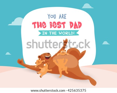 Cute cubs playing with father bear, Elegant greeting card design for Happy Father's Day celebration. - stock vector