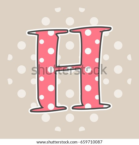 Cute Dotted Letter H Isolated On Beige Background Vector Illustration Element For Design