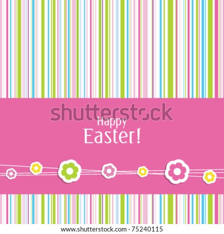 Cute Easter Greeting card with stylish colorful stripe background Simple unique design for greeting card, birthday invitation, scrapbook project, wedding, mother's day, Easter greetings, baby shower - stock vector