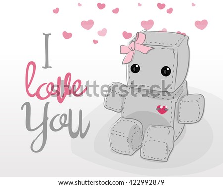Cute felt robot girl plush toy with heart Valentines Day love and sitting. Robot with ribbon, robot illustration on a light background, lettering - stock vector