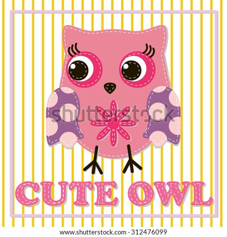 Cute girl owl illustration for apparel or other uses,in vector. Baby showers, parties for baby girls. - stock vector