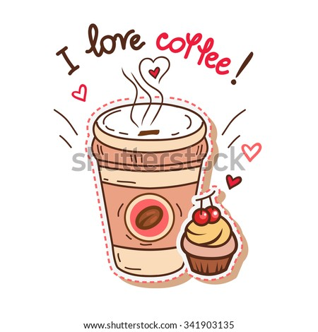 Cute greeting card with cup of coffee. Hand-drawn vector illustration. - stock vector