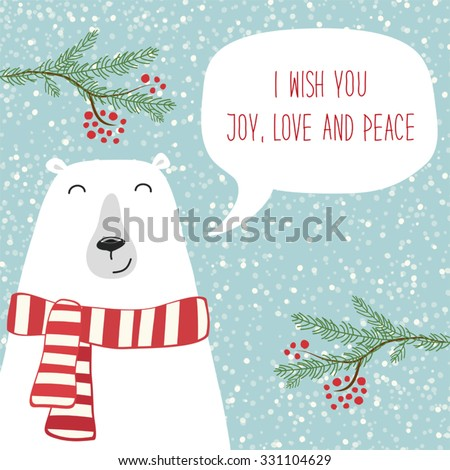 Cute hand drawn polar bear with speech bubble and hand written text I Wish You Joy, Love and Peace on snowy background - stock vector