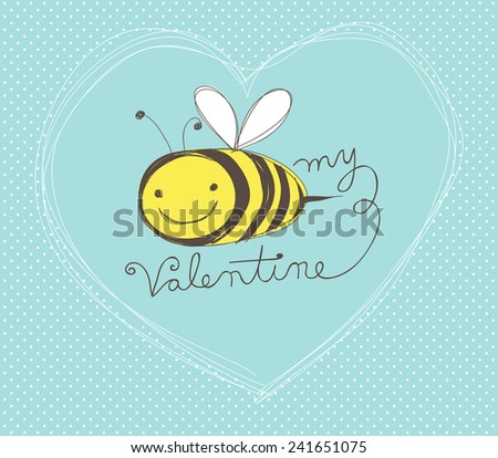 Cute hand-drawn Valentine's Day card with cartoon bee - stock vector