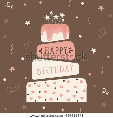 "Cute happy birthday card with cake. Birthday cake. Vector calligraphic inscription �«Happy birthday"" on birthday cake background. Vector Illustration. - stock vector"