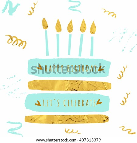 Cute happy birthday card with cake, candles and trendy gold texture. Vector illustration - stock vector