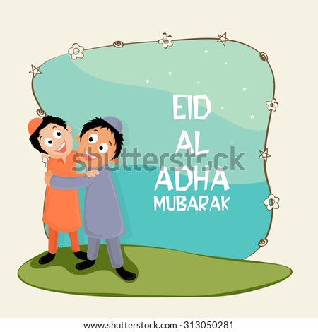 Cute happy islamic boys hugging and giving wishing to each other on occasion of muslim community festival of sacrifice, Eid-Al-Adha Mubarak. - stock vector