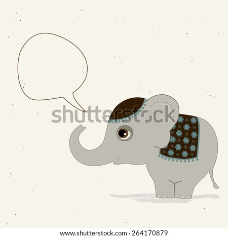 Cute indian elephant with speech bubble - stock vector