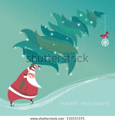 Cute little Santa Claus carries big, tall and heavy xmas tree. Seasons Greetings. Vector EPS 10 illustration. - stock vector