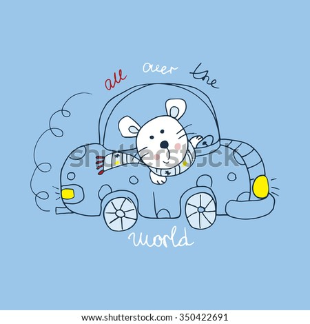 cute of mouse in car , hand drawn fashion illustration,can be used for kids' or babies' shirt designs/baby prints - stock vector