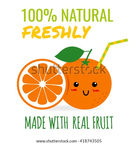 Cute orange as a drink with a straw. Fresh orange juice concept illustration vector. - stock vector