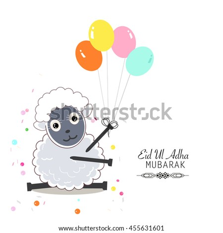 Cute sheep vector illustration. Colorful balloon. Islamic Festival of Sacrifice, Eid-Al-Adha celebration greeting card - stock vector