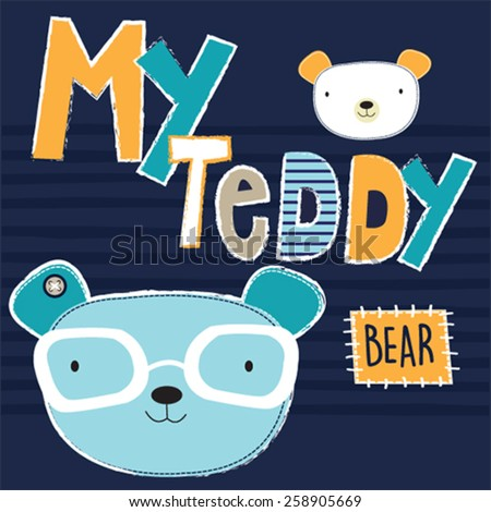 cute teddy bear with glasses, T-shirt design vector illustration - stock vector