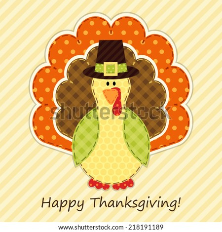 Cute Thanksgiving turkey as retro fabric applique in traditional colors ideal as Thanksgiving greeting card - stock vector