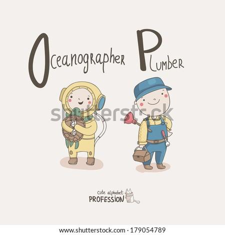 Cute vector alphabet Profession. Letter O - Oceanographer. Letter P - Plumber  - stock vector