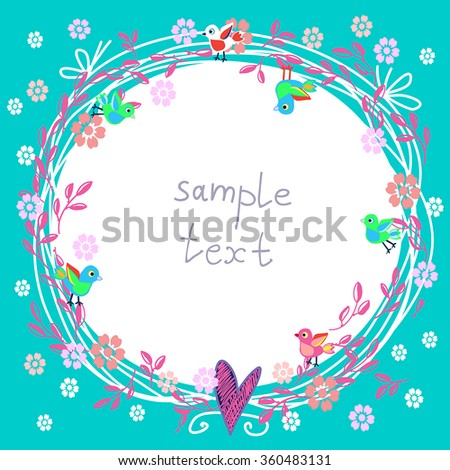 Cute vector floral frame  - green spring postcard with flowers, branches and bright birds around circle label. Beautiful childish square card for romantic message, birthday greeting, invitation. - stock vector