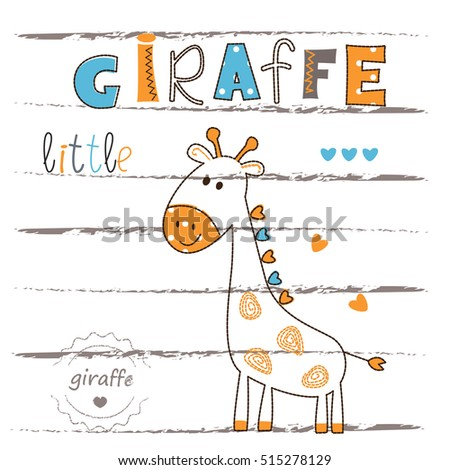 Cute vector illustration with cartoon giraffe.T-shirt, baby shower, greeting card design.