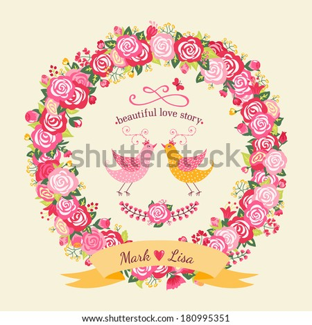 Cute wedding invitation with a wreath of roses and birds in vintage style. Vector illustration. Bright summer background. - stock vector
