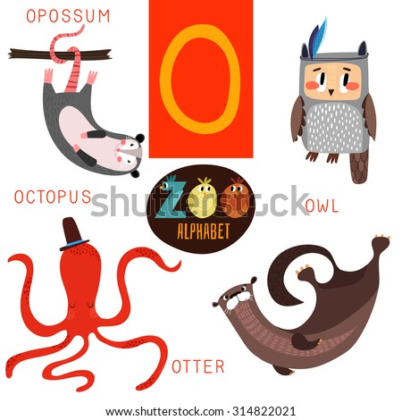 Cute zoo alphabet in vector.O letter. Funny cartoon animals:Opossum,owl,octopus,otter. Alphabet design in a colorful style. - stock vector