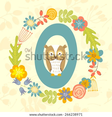 Cute Zoo alphabet, Owl with letter O and floral wreath in vector.  - stock vector