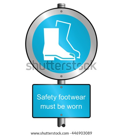 Cyan mandatory construction manufacturing and engineering health and safety protective footwear sign to current British Standards mounted on post isolated on white background