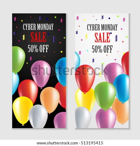 Cyber Monday Sale Vertical Banners. Postcard with beautiful, multi colored, transparent balloons. Advertising poster dedicated to Cyber Monday. Mad sales, discounts rabid, large discount. Cyber Monday