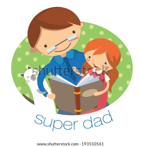 dad reading a book to his daughter. Illustration for father's day - stock vector