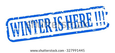 Damage to the blue oval stamp with the words - Winter is here !!! - vector - stock vector