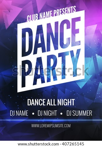 Dance Party Poster Template. Night Dance Party flyer.  Club party design template on dark colorful background. Club free entry. - stock vector