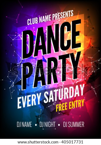 Dance Party Poster Template. Night Dance Party flyer. Club poster design template on dark colorful background. Club free entry.