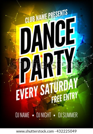 Dance Party Poster Template. Night Dance Party flyer. design template on dark colorful background. Club free entry. - stock vector