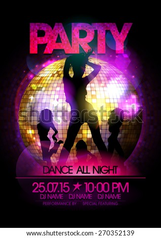 Dance party poster with go-go dancers girls silhouette and disco ball. - stock vector