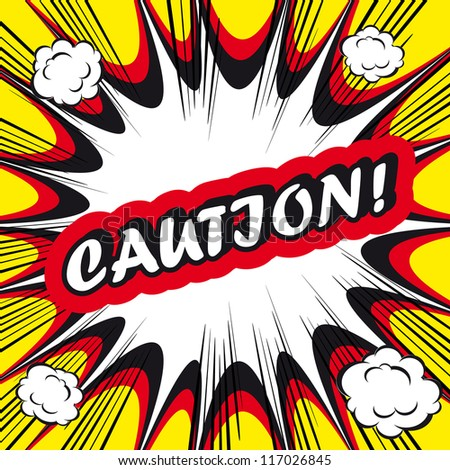 Danger Comic book background Caution! sign Card Pop Art office stamp with the word Caution