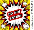 Danger Comic book background Do not Enter! sign Card Pop Art office stamp with the word Do not Enter - stock photo