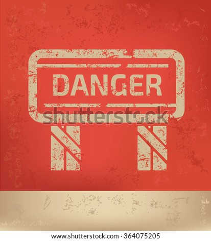 Danger design on red background,grunge vector
