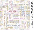 DANGER. Seamless vector pattern with word cloud. Illustration with different association terms. - stock vector