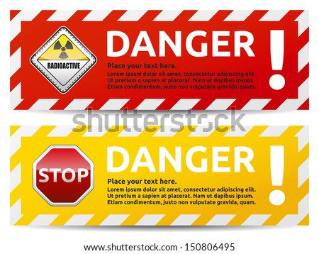 Danger sign banner with warning text. Isolated, multicolor version on white background.