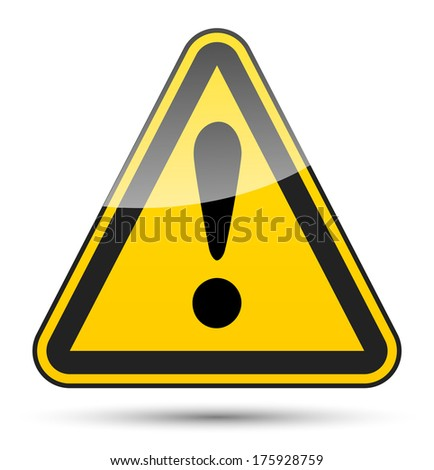 Danger sign with black border, reflection and shadow on white background - stock vector