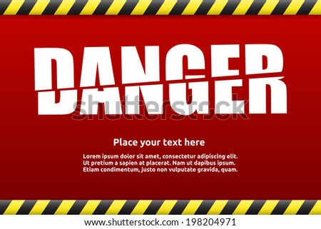 Danger warning sign template for your text with alert color - stock vector